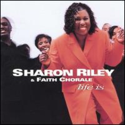 SHARON RILEY & FAITH CHORALE