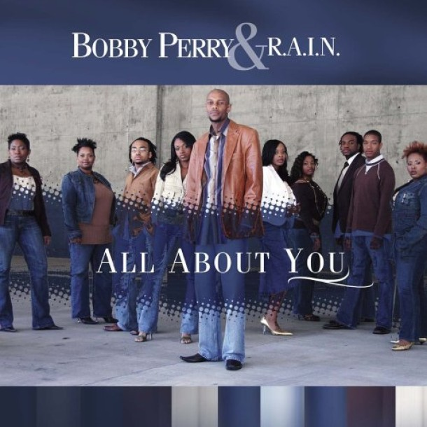 BOBBY PERRY & R.A.I.N.