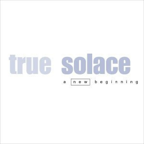 TRUE SOLACE