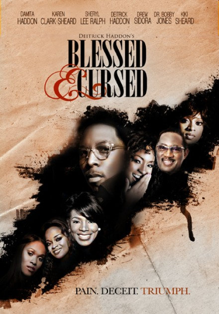 "TYSCOT'S FEATURE FILM ""BLESSED & CURSED"" AIRS ON SHOWTIME"