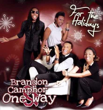"BRANDON CAMPHOR & ONE WAY ""FOR THE HOLIDAYS"""