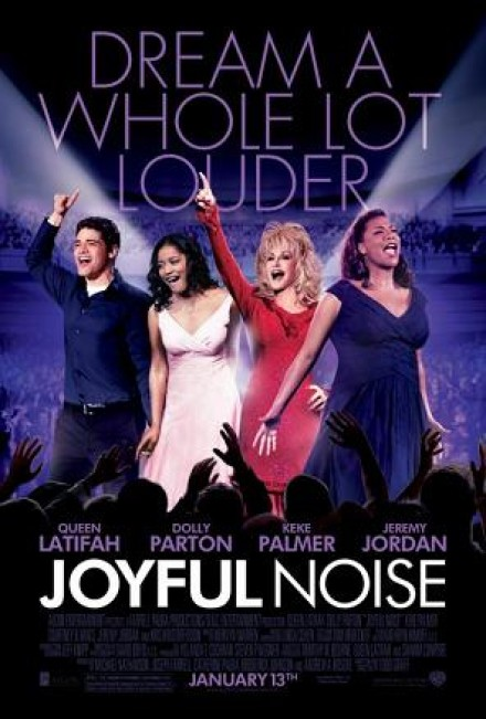 "NEW MUSIC FROM KIRK FRANKLIN, QUEEN LATIFAH AND DOLLY PARTON ON ""JOYFUL NOISE"" SOUNDTRACK!"