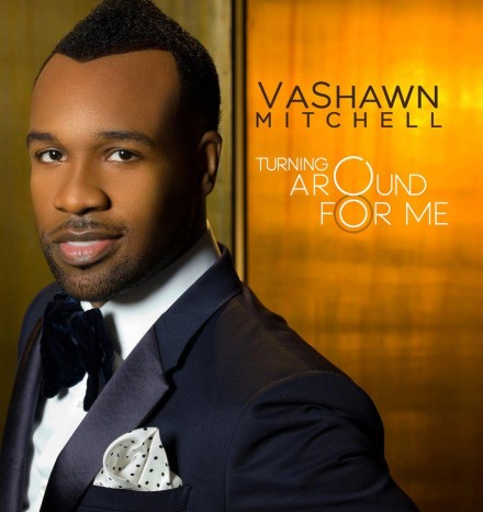"NEW VIDEO: VASHAWN MITCHELL'S ""TURNING AROUND FOR ME"""