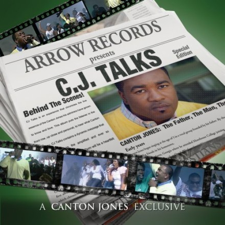 "CANTON JONES GETS PERSONAL ON HIS LIVE CD/DVD PROJECT ""CJ TALKS"""