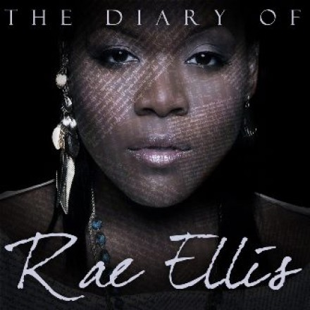 "RAE ELLIS ""THE DIARY OF RAE ELLIS"""
