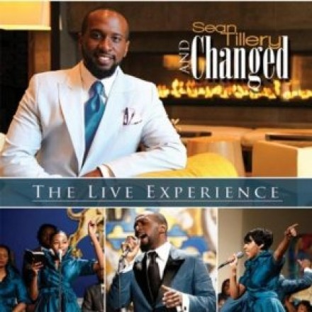 "SEAN TILLERY AND CHANGED ""THE LIVE EXPERIENCE"""
