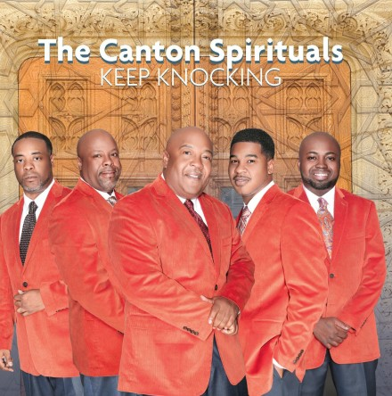 "CANTON SPIRITUALS DEBUT AT #7 WITH ""KEEP KNOCKING!"" TOP 10 GOSPEL CD'S OF THE WEEK!"