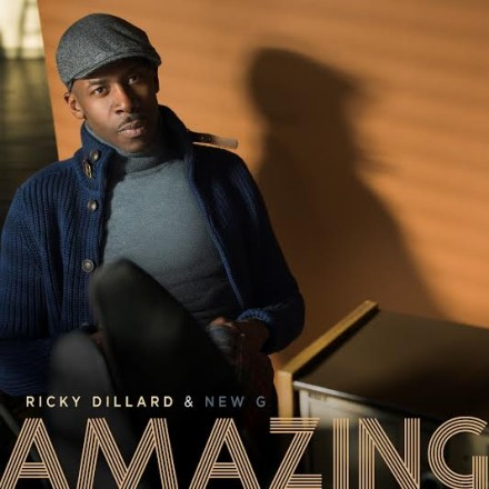 "NEW MUSIC: RICKY DILLARD & NEW G ""AMAZING"""