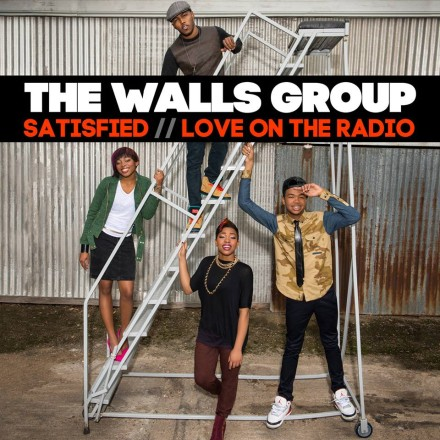 "THE WALLS GROUP RELEASES 2 NEW SINGLES ""LOVE ON THE RADIO"" & ""SATISFIED"""