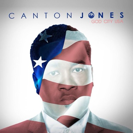 "CANTON JONES TAKES THE #1 SPOT WITH ""GOD CITY USA"" TOP 10 GOSPEL CD'S OF THE WEEK ACCORDING TO BILLBOARD CHARTS!"