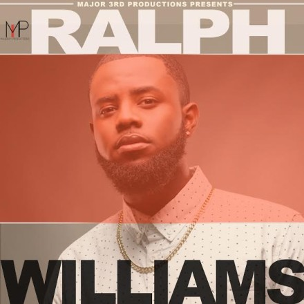 INDIE SPOTLIGHT: URBAN GOSPEL ARTIST RALPH WILLIAMS RELEASES FIRST SOLO EP!