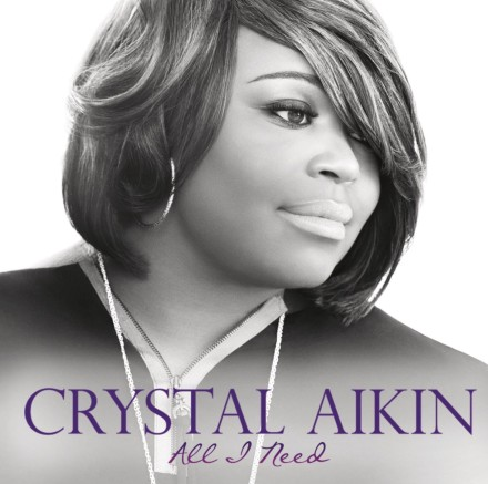 "CRYSTAL AIKIN ""ALL I NEED"""