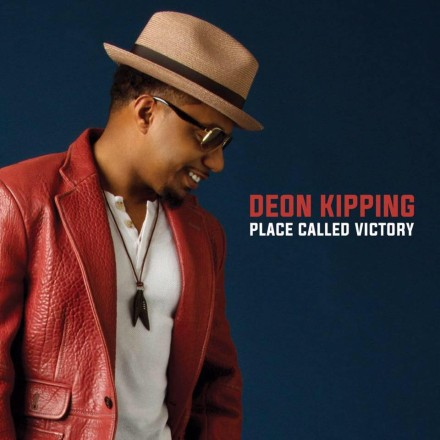 "NEW MUSIC: DEON KIPPING ""PLACE CALLED VICTORY"""