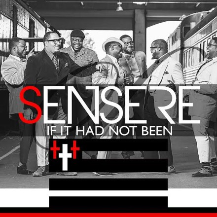 "NEW MUSIC: SENSERE ""IF IT HAD NOT BEEN"""