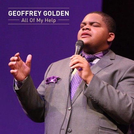 "NEW MUSIC: GEOFFREY GOLDEN ""ALL OF MY HELP"""