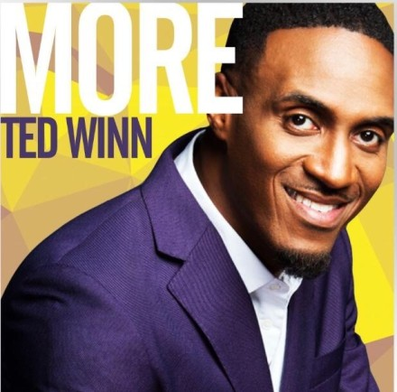 "NEW MUSIC: TED WINN ""MORE"""