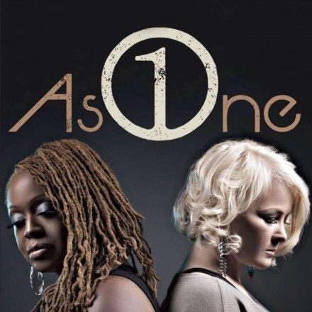 INTERRACIAL FEMALE DUO, AS ONE, RELEASES SELF TITLED DEBUT ALBUM