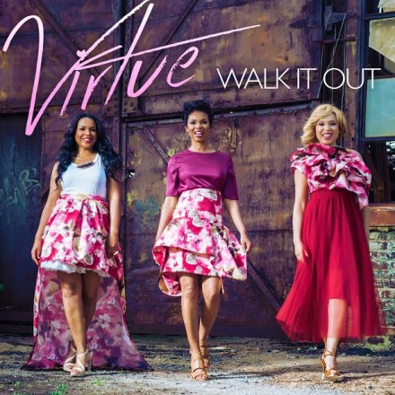 "NEW MUSIC: VIRTUE ""WALK IT OUT"""