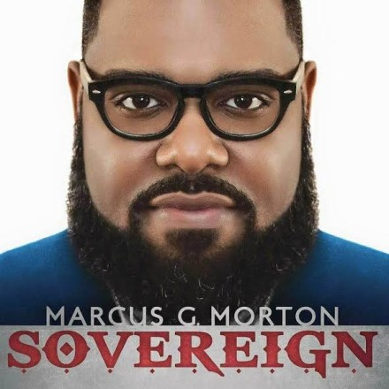 "INDIE SPOTLIGHT: MARCUS G. MORTON ""SOVEREIGN"""