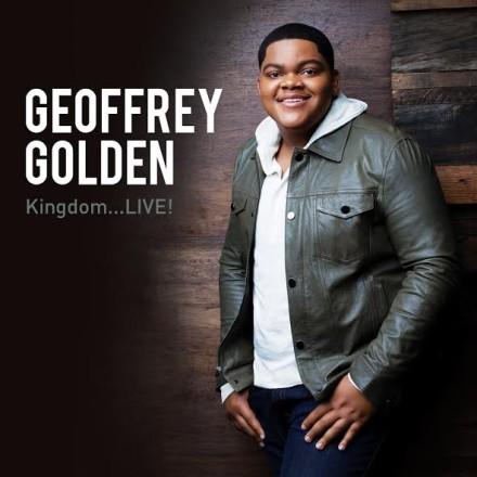 "GEOFFREY GOLDEN ""KINGDOM…LIVE!"""