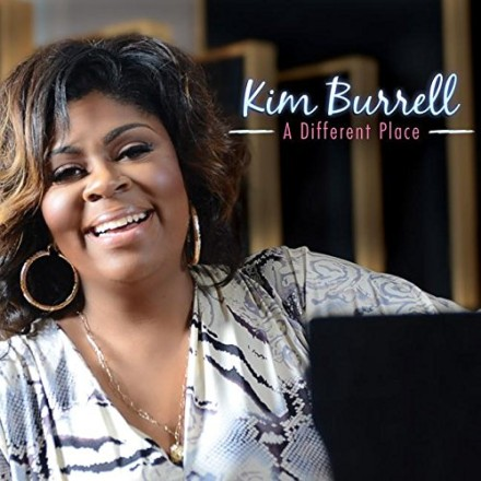 "KIM BURRELL ""A DIFFERENT PLACE"""