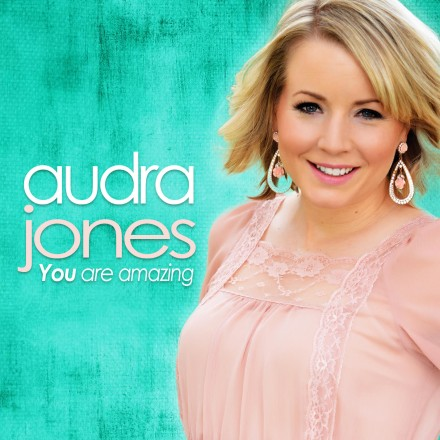 "INDIE SPOTLIGHT: AUDRA JONES ""YOU ARE AMAZING"""