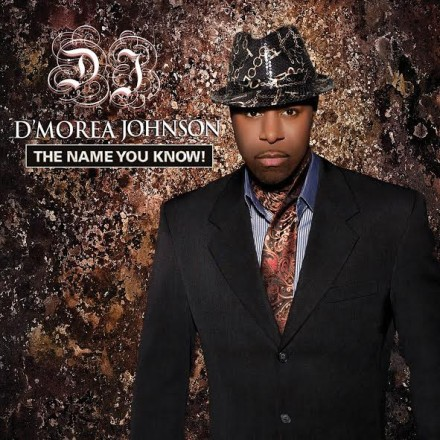 "INDIE SPOTLIGHT: D'MOREA JOHNSON ""THE NAME YOU KNOW!"""
