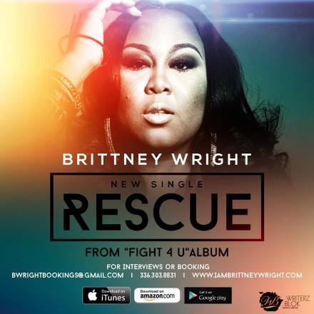 "NEW MUSIC: BRITTNEY WRIGHT ""RESCUE"""