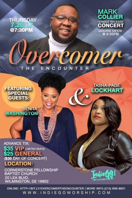 INDIEGO WORSHIP PRESENTS: MARK COLLIER SINGLE RELEASE CONCERT FEATURING TASHA PAGE LOCKHART & BENITA WASHINGTON